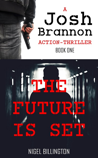 THE FUTURE IS SET Action-Thriller Book